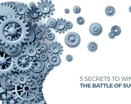 5 Secrets to Winning the Battle of Success